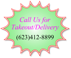 Call Us for Takeout/Delivery!